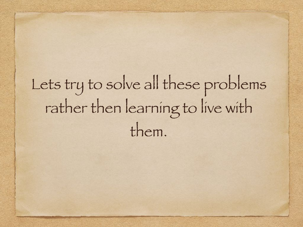 Lets try to solve all these problems rather the...