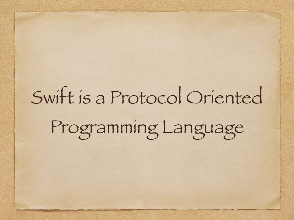 Swift is a Protocol Oriented Programming Langua...