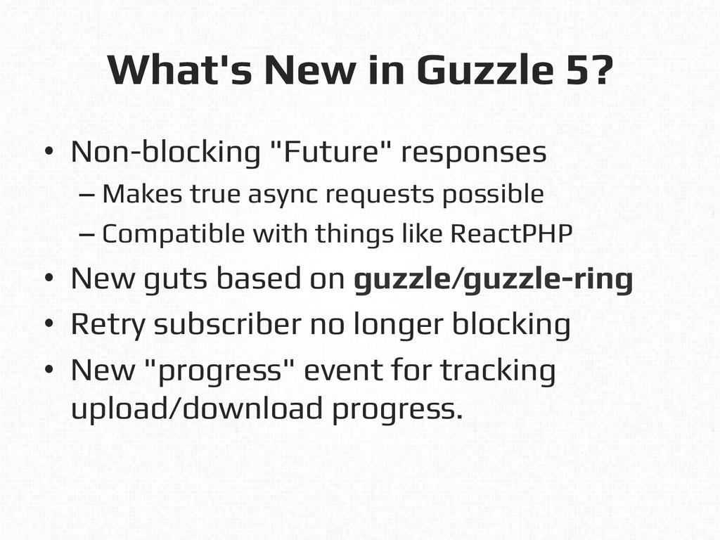 """What's New in Guzzle 5?! • Non-blocking """"Futur..."""