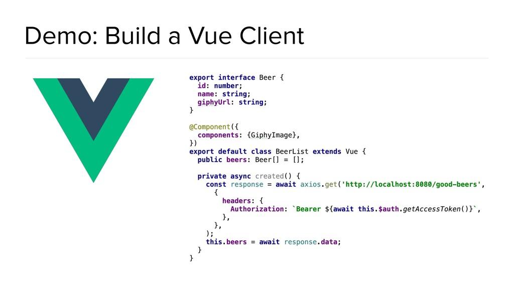 Demo: Build a Vue Client