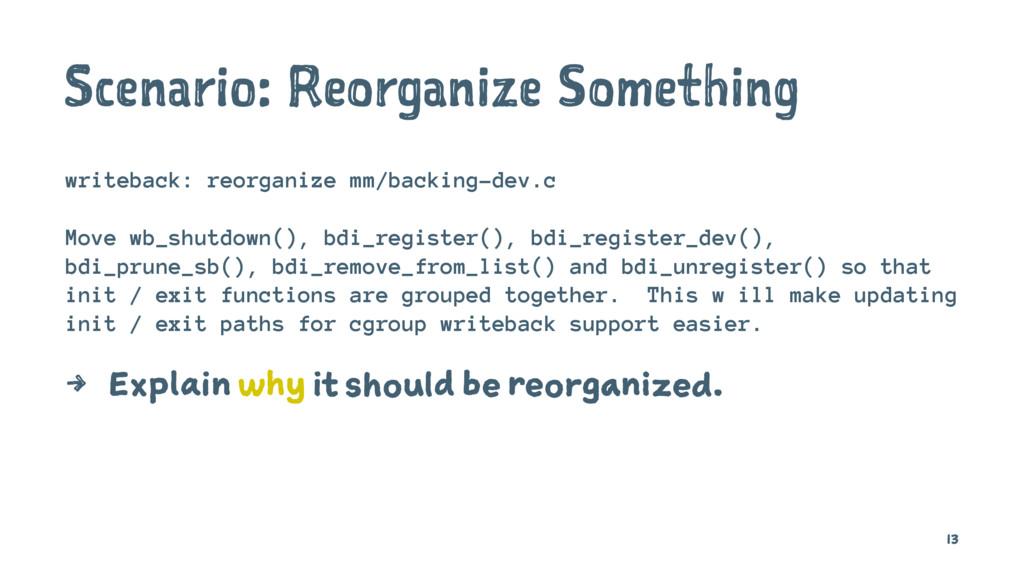 Scenario: Reorganize Something writeback: reorg...
