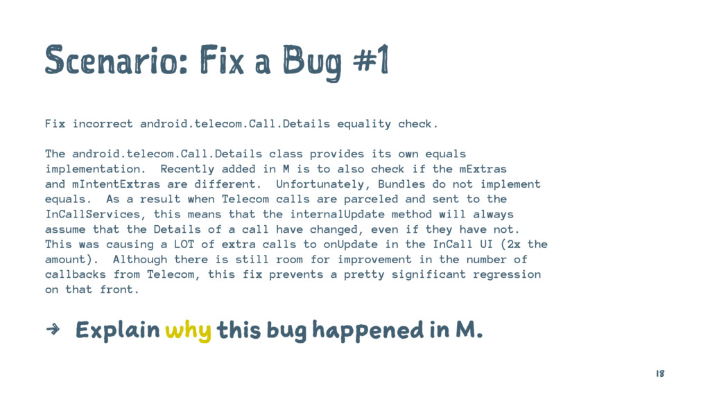 Scenario: Fix a Bug #1 Fix incorrect android.te...