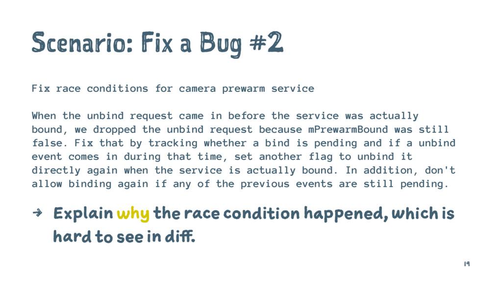 Scenario: Fix a Bug #2 Fix race conditions for ...