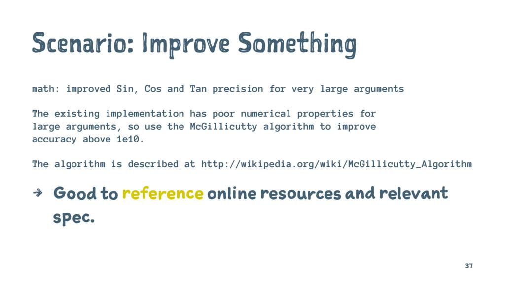 Scenario: Improve Something math: improved Sin,...