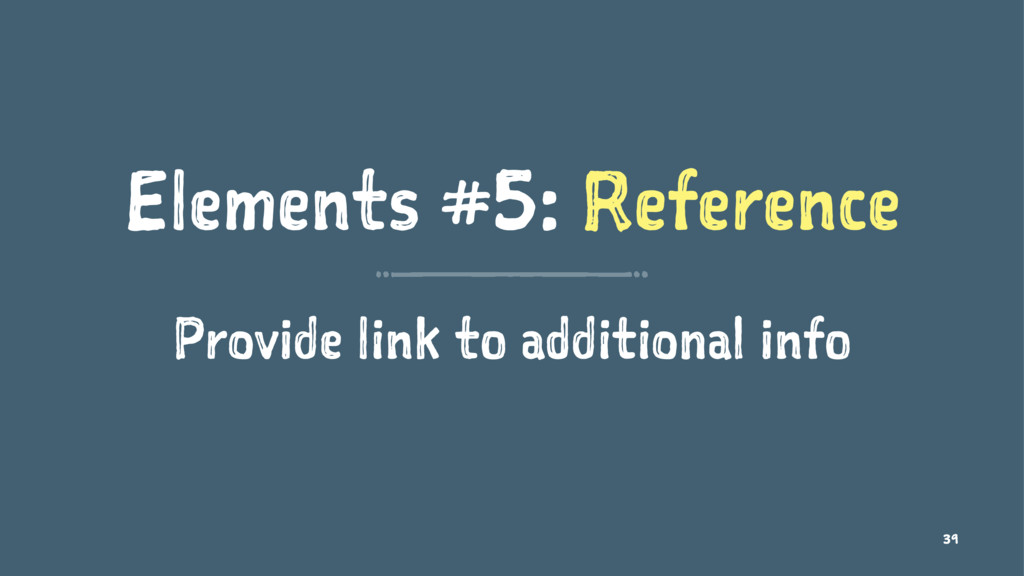 Elements #5: Reference Provide link to addition...