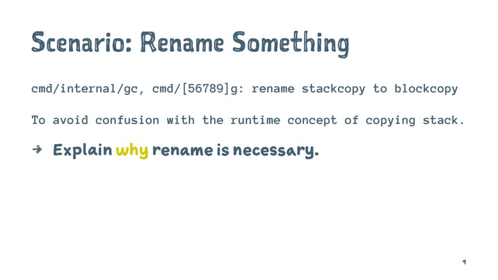 Scenario: Rename Something cmd/internal/gc, cmd...