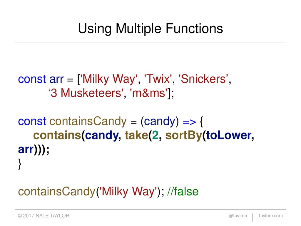 Using Multiple Functions © 2017 NATE TAYLOR @ta...