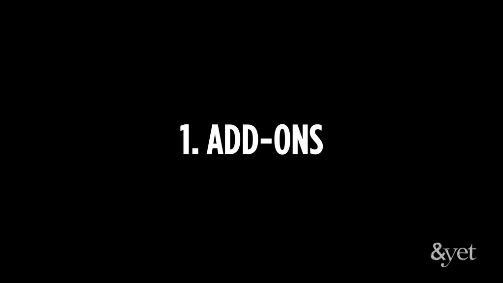 1. ADD-ONS