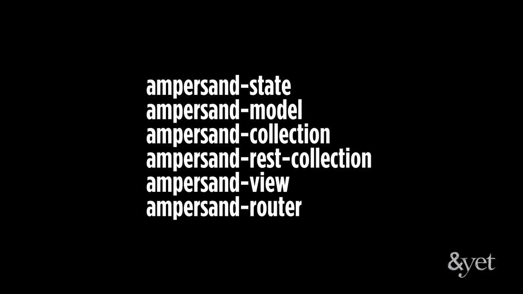 ampersand-state ampersand-model ampersand-colle...