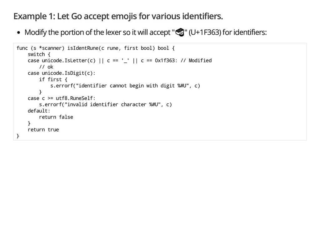 Example 1: Let Go accept emojis for various ide...