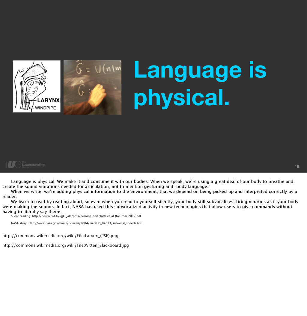19 Language is physical. Language is physical. ...