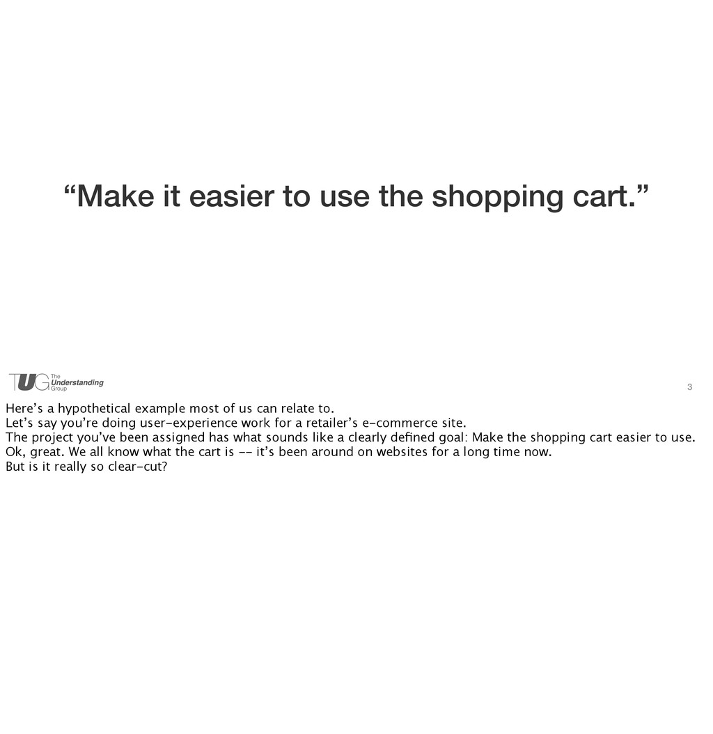 """3 """"Make it easier to use the shopping cart."""" He..."""