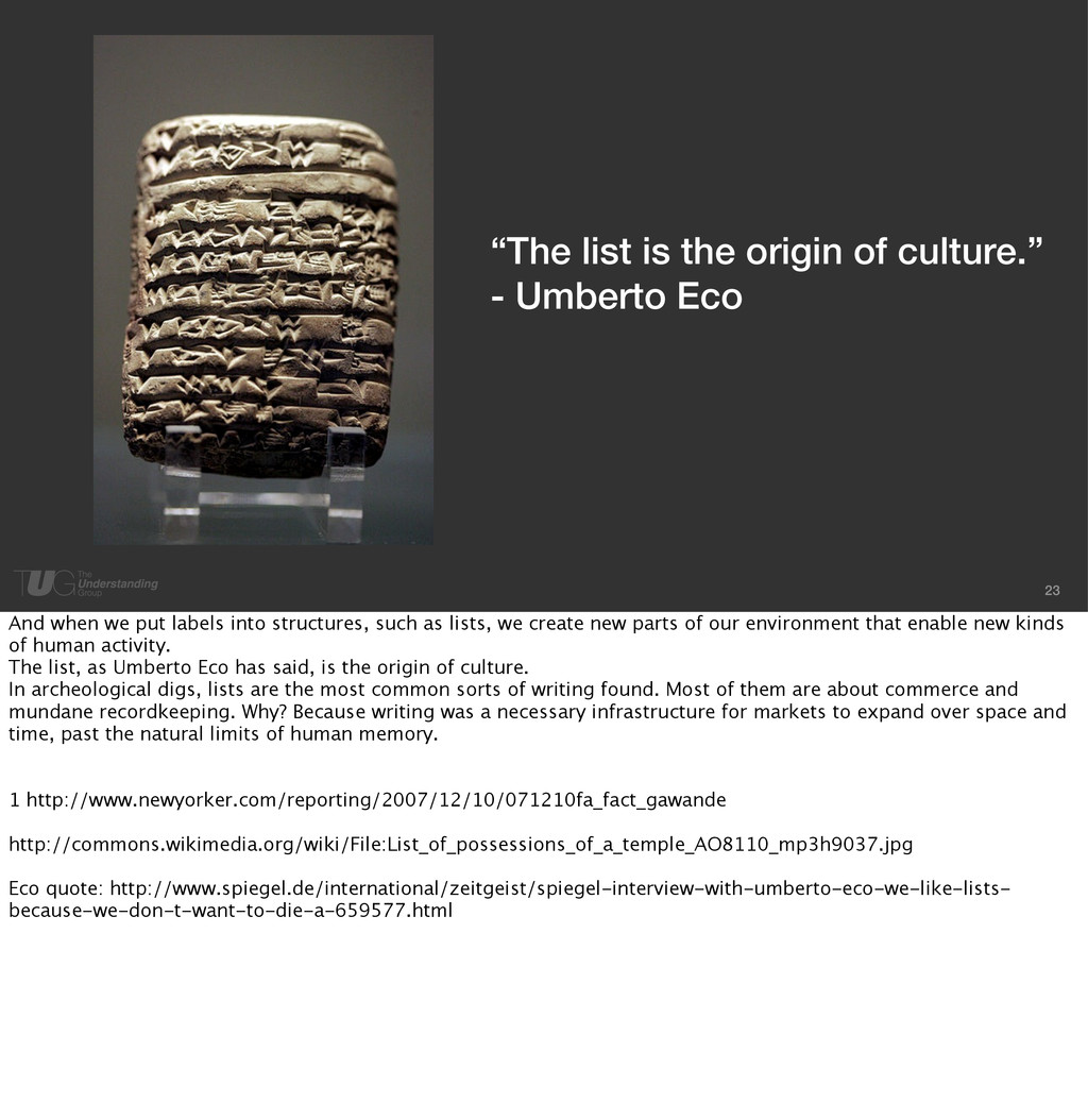 """23 """"The list is the origin of culture."""" - Umber..."""