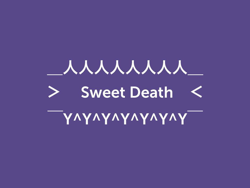 ʊਓਓਓਓਓਓਓਓʊ 'ɹ Sweet Deathɹʻ ʉY^Y^Y^Y^Y^Y^Yʉ