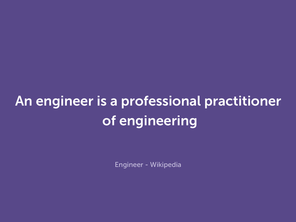 An engineer is a professional practitioner of e...