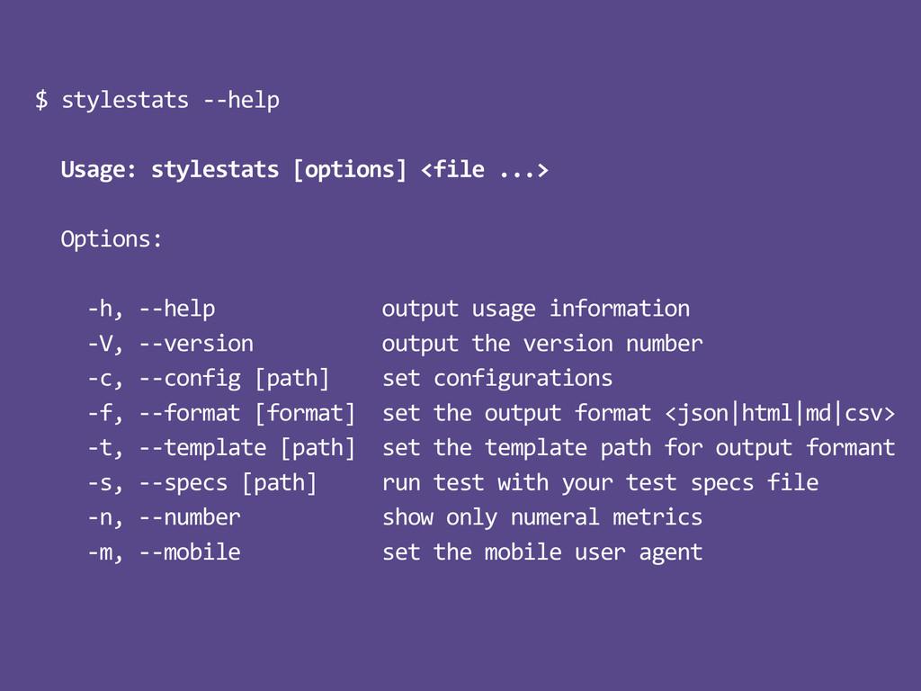 $%stylestats%<<help% !!Usage:!stylestats![optio...