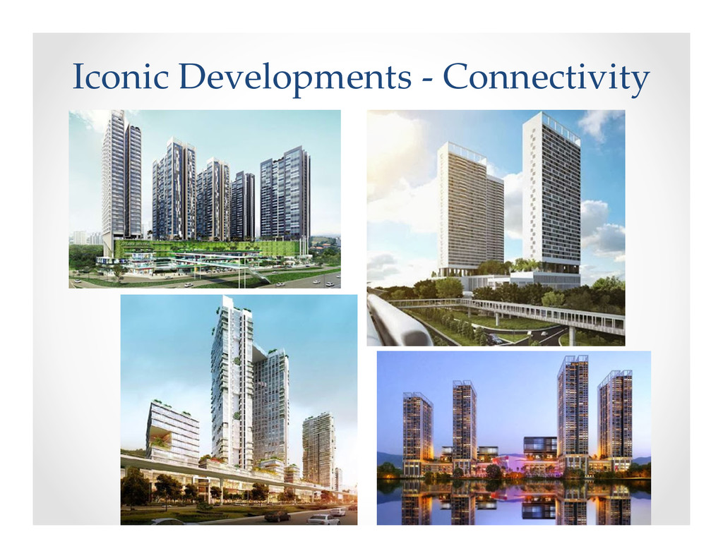 Iconic Developments - Connectivity