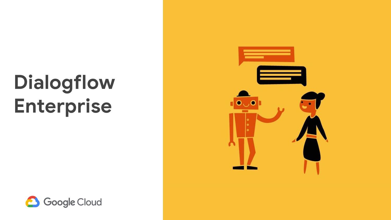 15 Dialogflow Enterprise