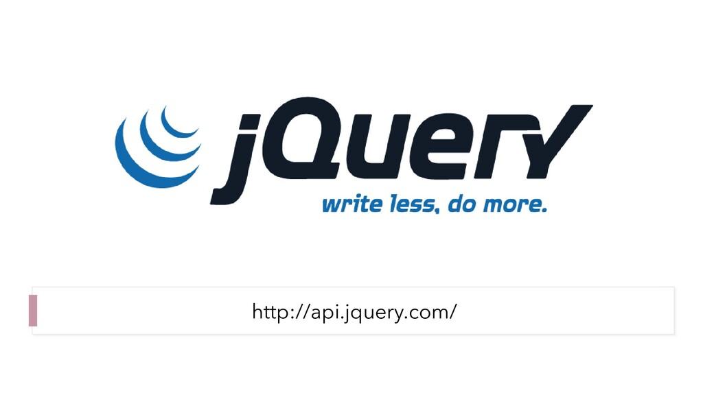 http://api.jquery.com/