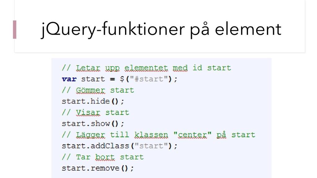 jQuery-funktioner på element