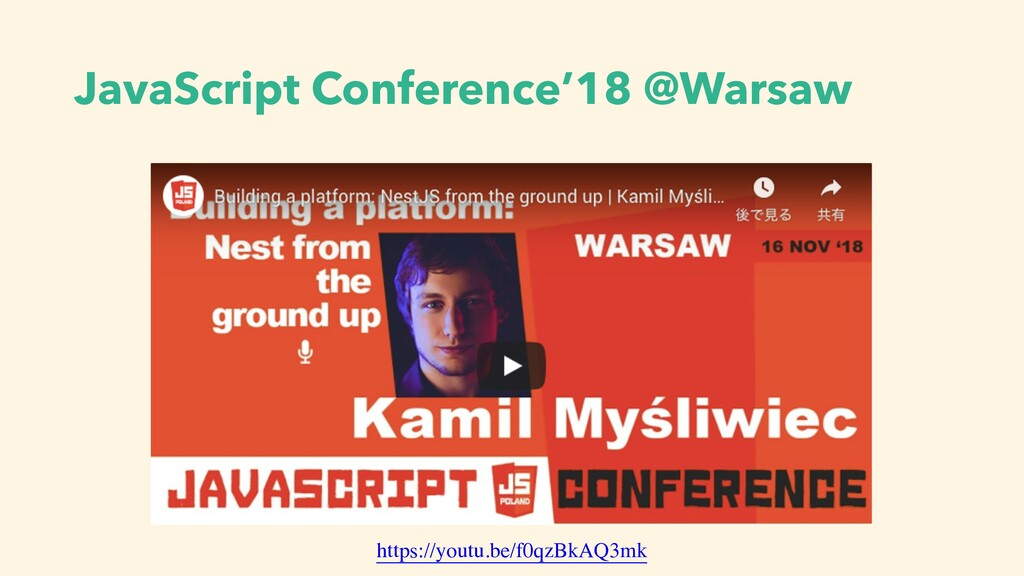JavaScript Conference'18 @Warsaw https://youtu....