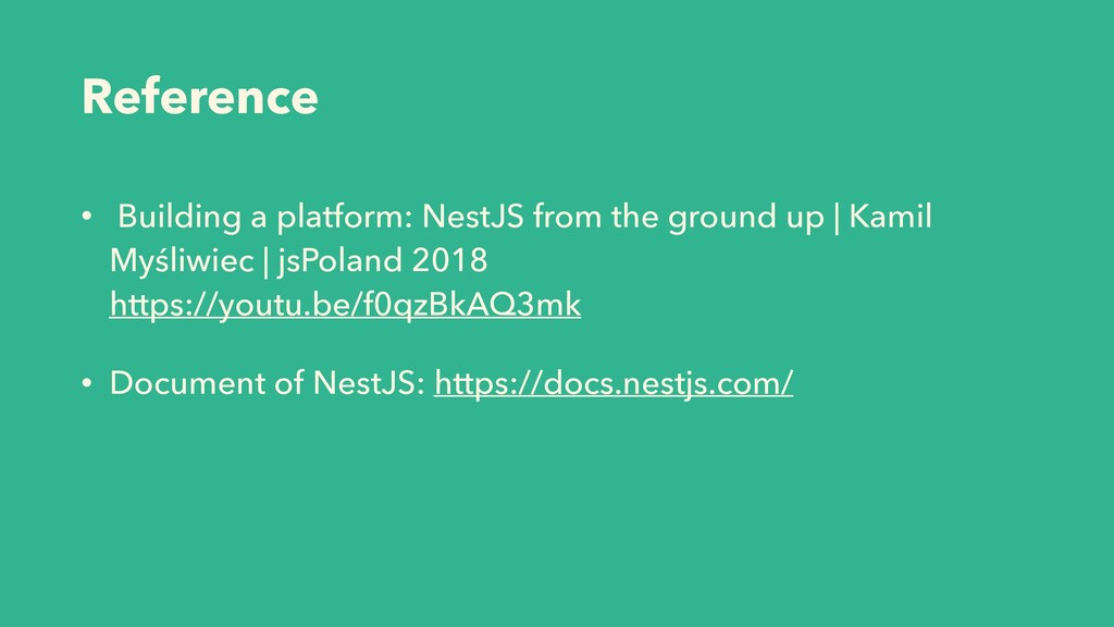 Reference • Building a platform: NestJS from th...