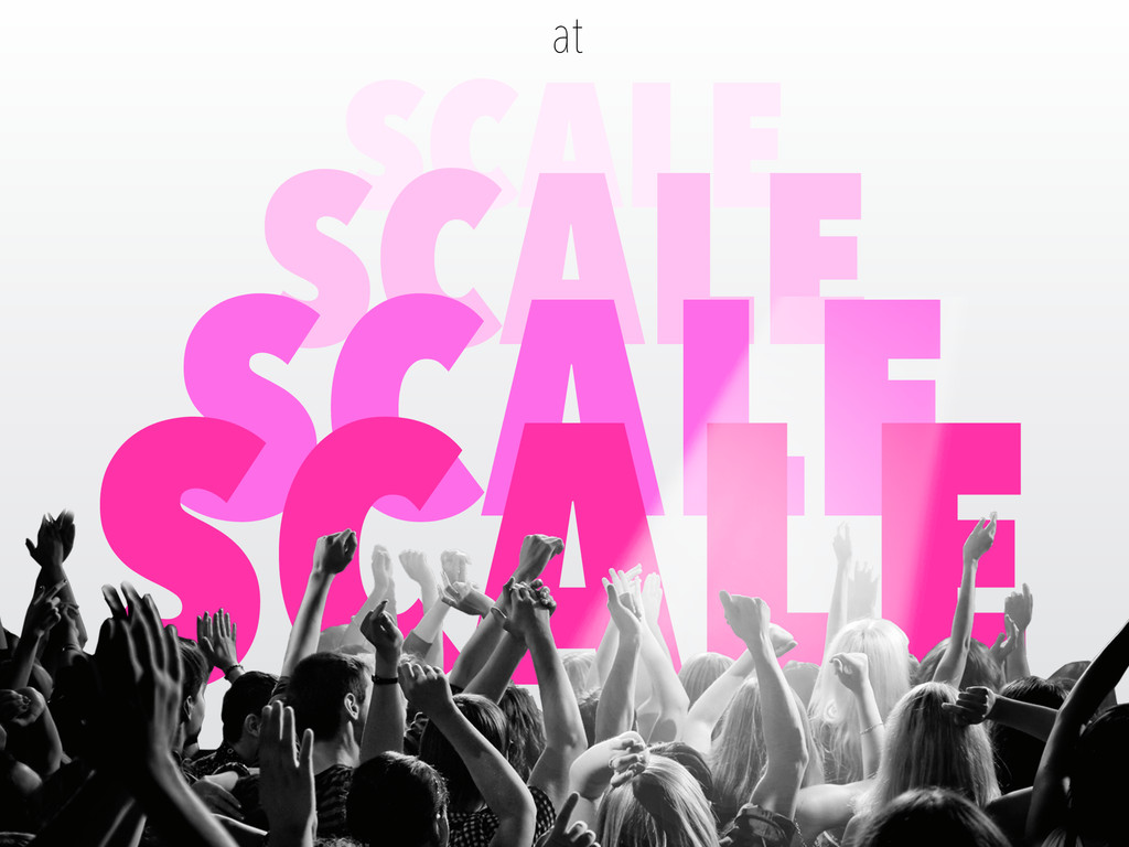 SCALE SCALE SCALE SCALE at