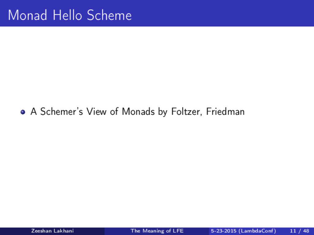 Monad Hello Scheme A Schemer's View of Monads b...