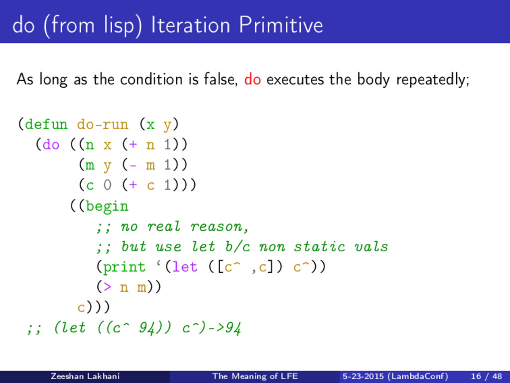 do (from lisp) Iteration Primitive As long as t...