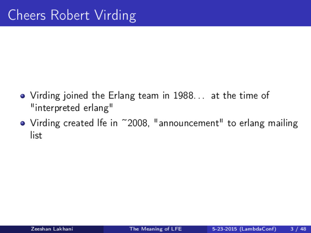 Cheers Robert Virding Virding joined the Erlang...