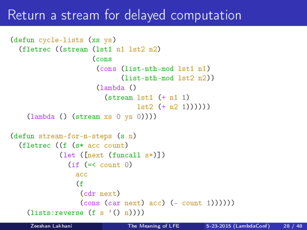 Return a stream for delayed computation (defun ...