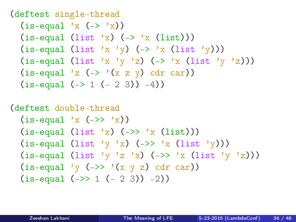 (deftest single-thread (is-equal 'x (-> 'x)) (i...