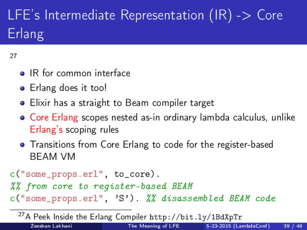 LFE's Intermediate Representation (IR) -> Core ...