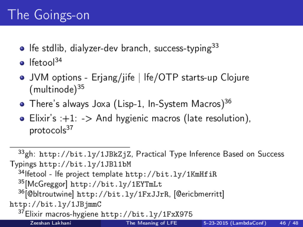 The Goings-on lfe stdlib, dialyzer-dev branch, ...