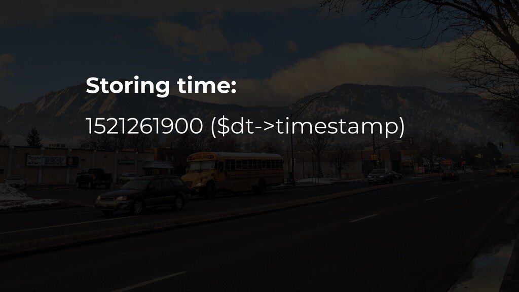 Storing time: 1521261900 ($dt->timestamp)