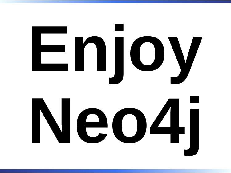 Enjoy Neo4j