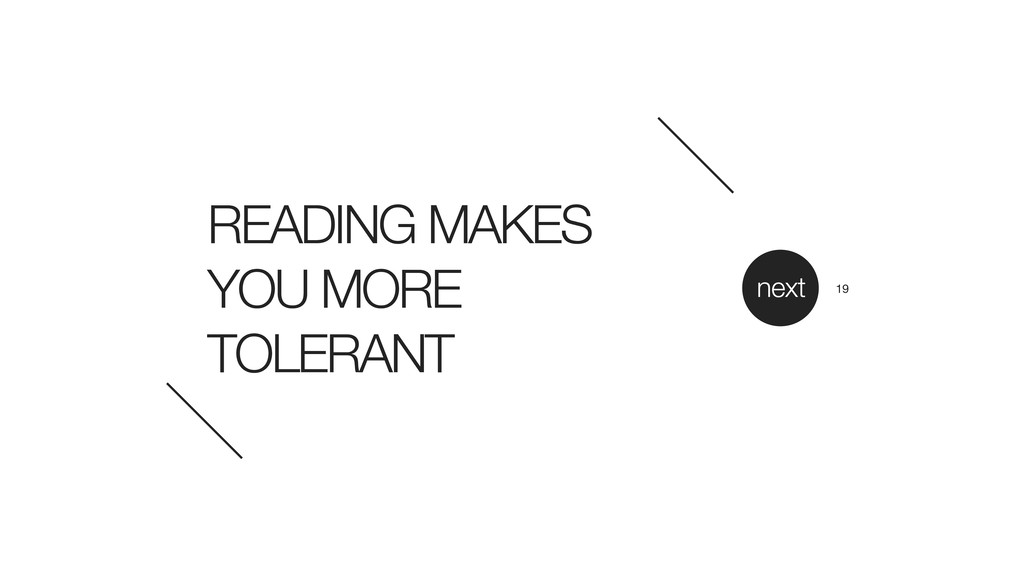 READING MAKES YOU MORE TOLERANT next 19