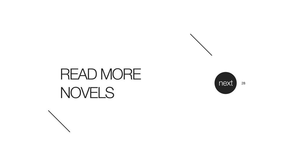 READ MORE NOVELS next 28