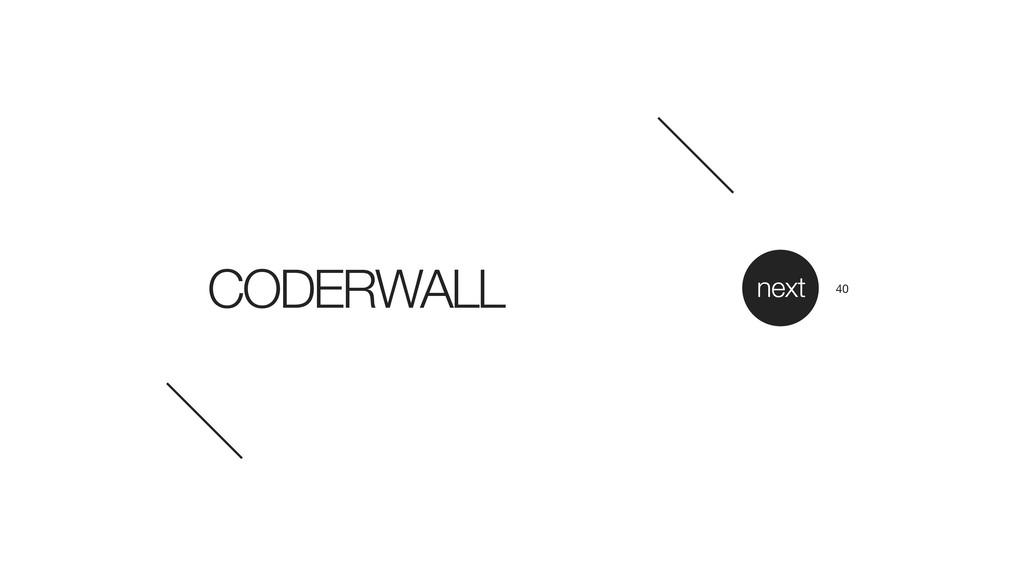 CODERWALL next 40