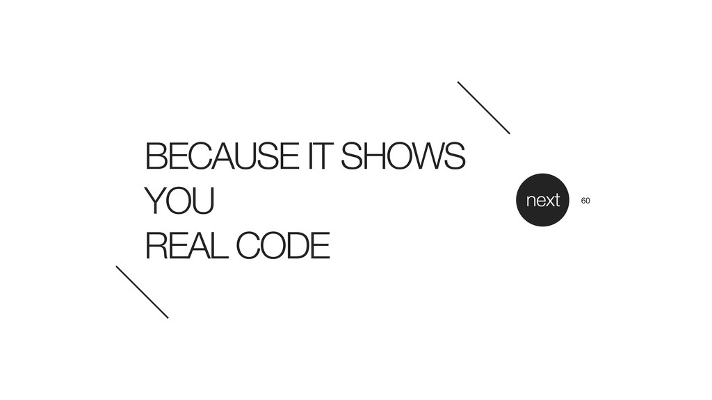 BECAUSE IT SHOWS YOU