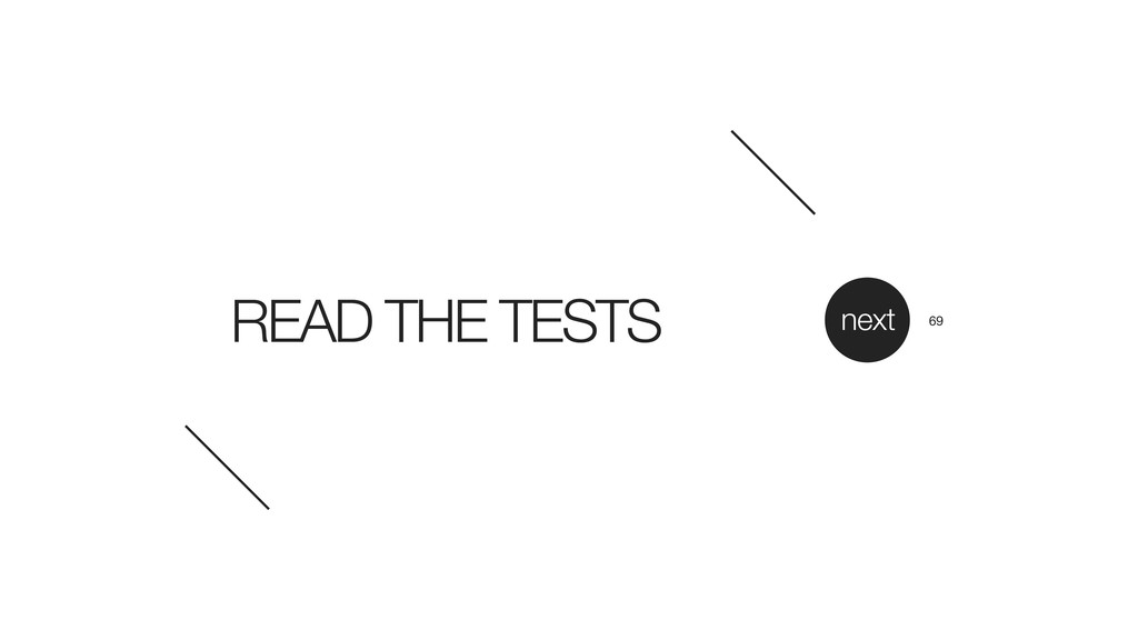READ THE TESTS next 69
