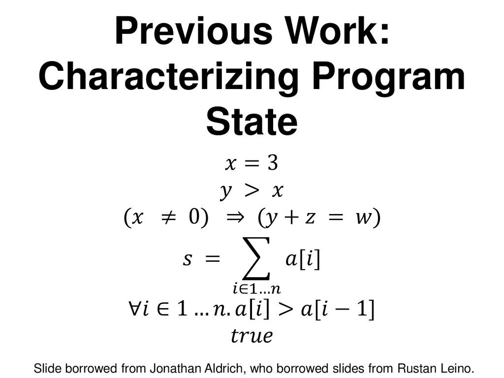 Previous Work: Characterizing Program State  = ...