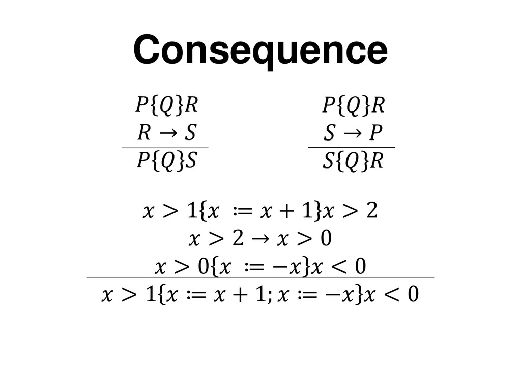 →         →     Consequence  > 1  ≔  + 1  >...