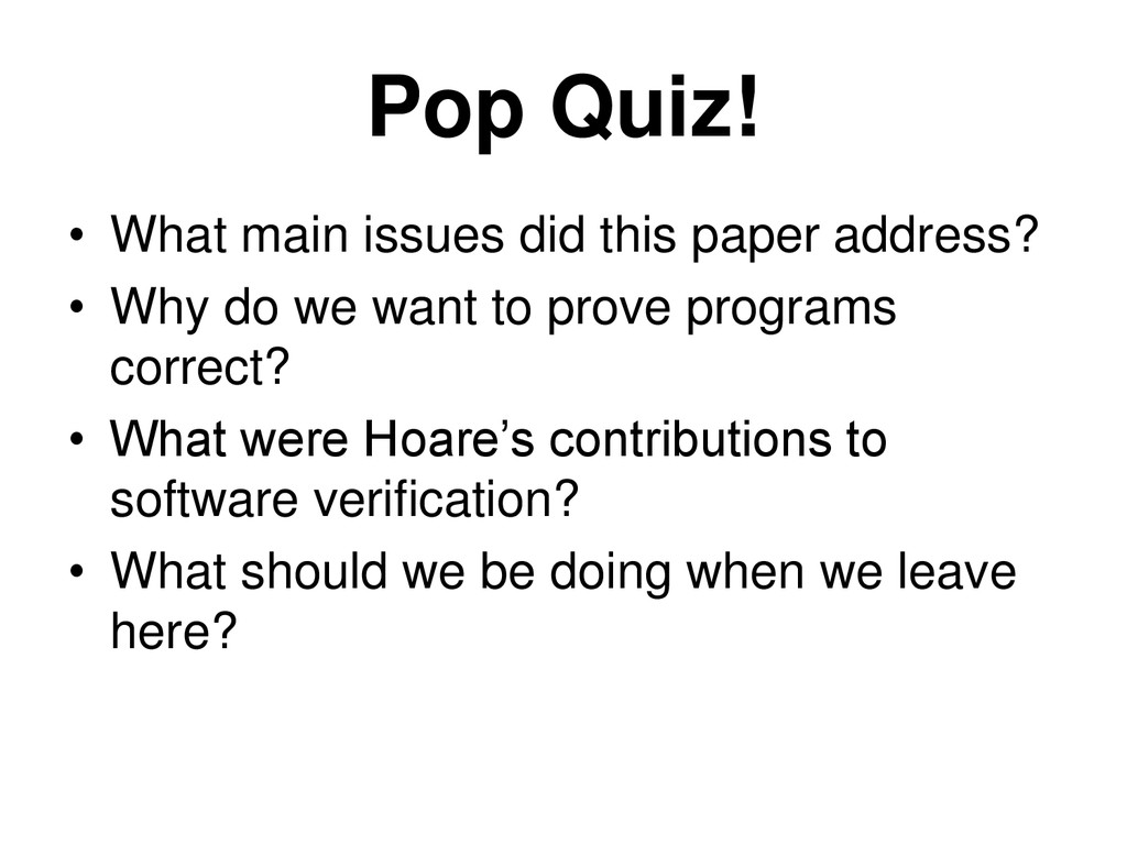 Pop Quiz! • What main issues did this paper add...