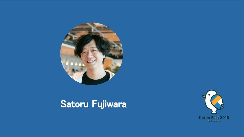 Satoru Fujiwara