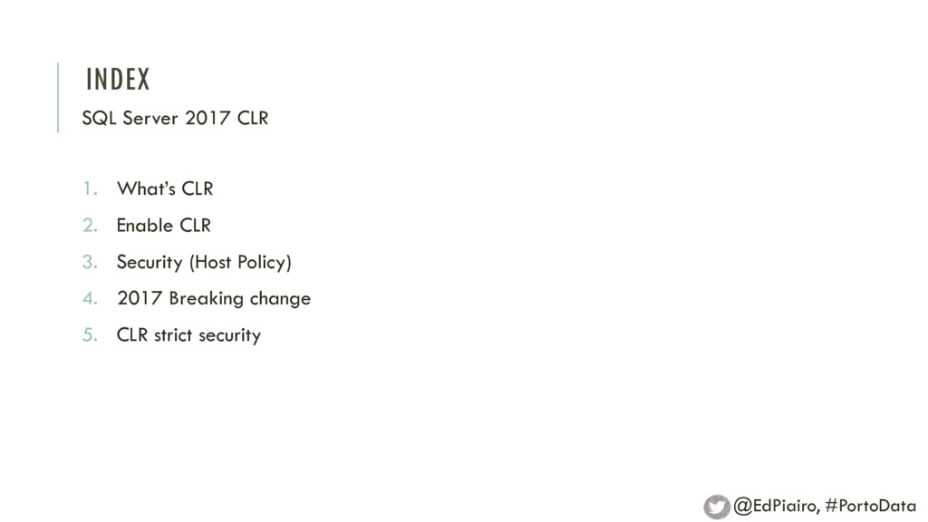 INDEX 1. What's CLR 2. Enable CLR 3. Security (...