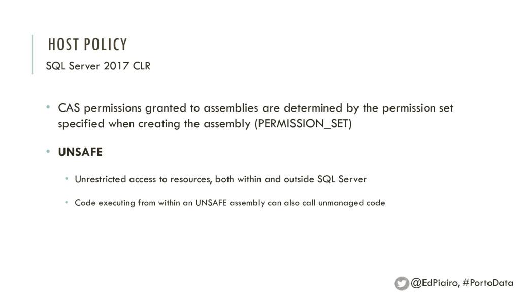 HOST POLICY SQL Server 2017 CLR • CAS permissio...