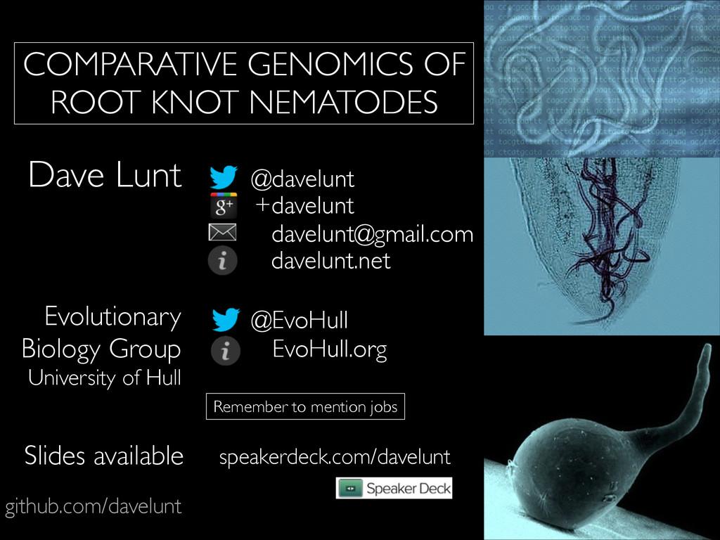 COMPARATIVE GENOMICS OF ROOT KNOT NEMATODES git...