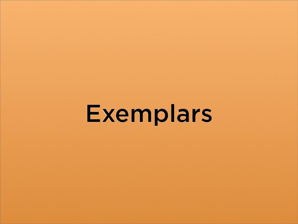 Exemplars