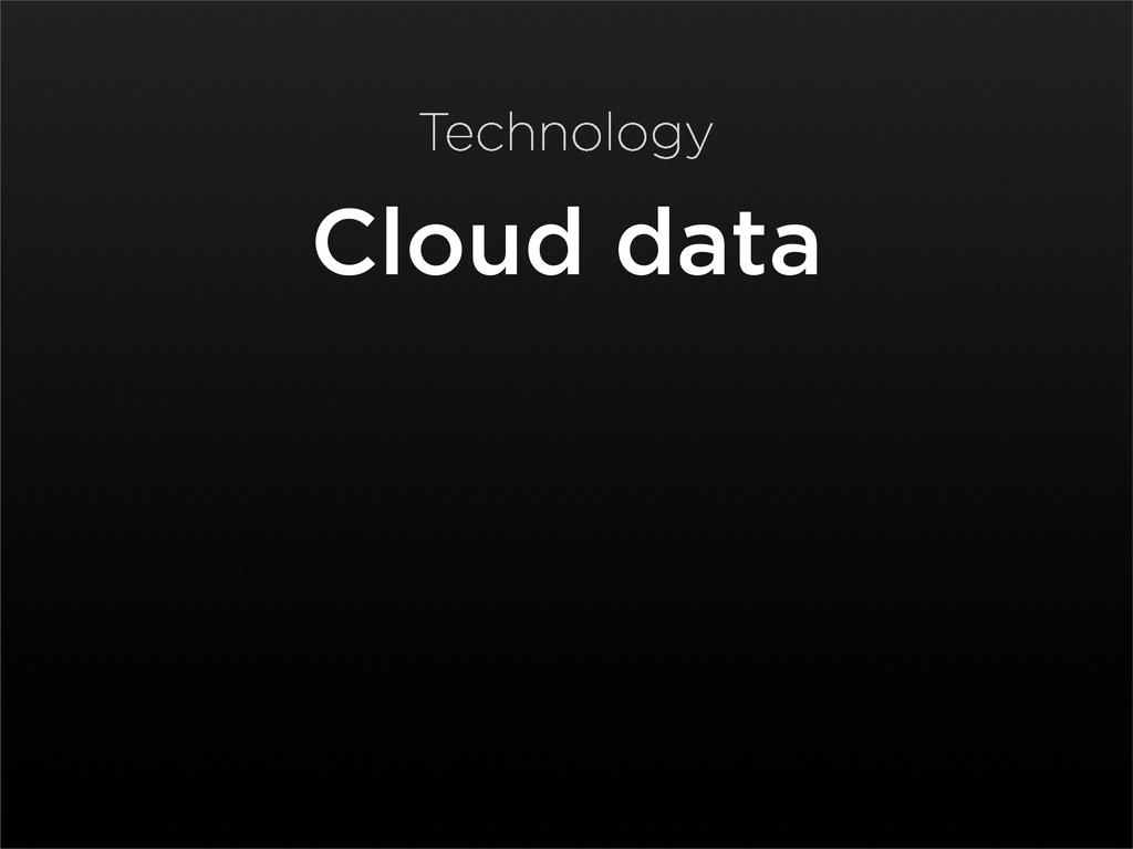 Cloud data Technology